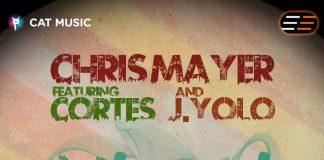 Chris Mayer featuring Cortes & J.Yolo - Vineri