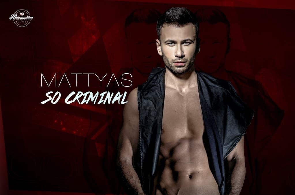 Mattyas So Criminal